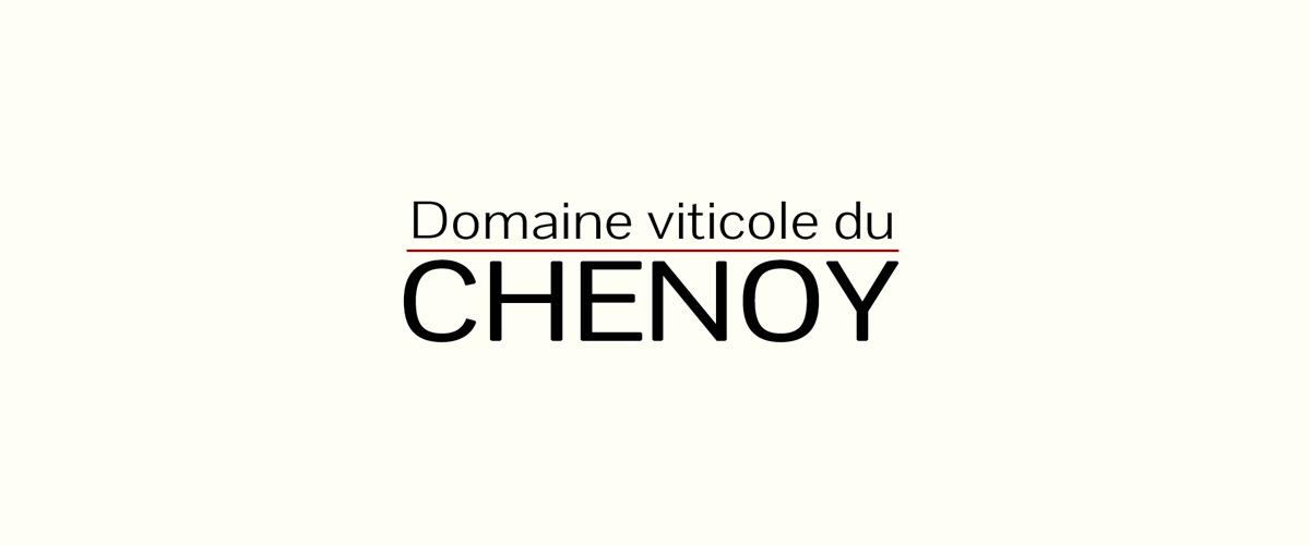 Le domaine viticole du Chenoy